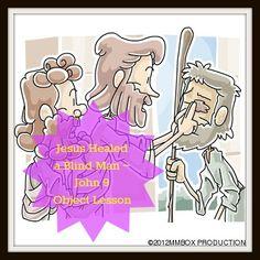 Jesus Healed a Blind Man ~ John 9 Object Lesson