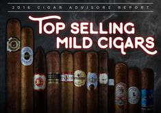 "Best Selling Mild Cigars: the 12 at the Top (Plus 4 More to Try) By John Pullo Say the words, ""best selling mild cigars in America,"" and you might be inclined to think a few things: first, that these smokes… Top selling womens fashsions of 2017 Mild Cigars, Top Cigars, Pipes And Cigars, Cuban Cigars, Cigars And Whiskey, Whisky, Famous Cigars, Cigar Gifts, Cigar Men"
