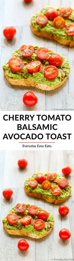 Easy Cherry Tomato Balsamic Avocado Toast Recipe | EverydayEasyEats.com