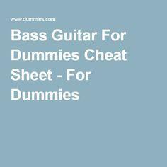 Bass Guitar For Dummies Cheat Sheet - For Dummies