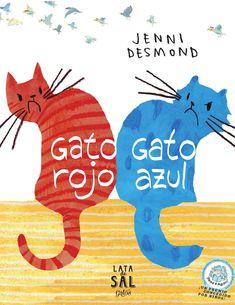"""Gato rojo, Gato azul"""" Jenni Desmond  relata con altas dosis de humor la relación que mantinen estos dos personajes en ese camino de encontrarse a ellos mismos tal como son."""