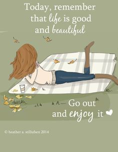 #dailyinspirationalquotes http://www.positivewordsthatstartwith.com/   Life is Good and Beautiful Autumn Art for by RoseHillDesignStudio  #inspirational