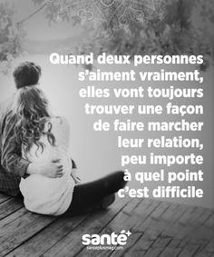 Tellement vrai... Quand on s'aime, on s'accroche...