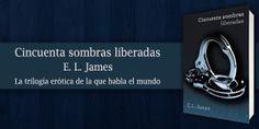 Cincuenta Sombras Liberadas [PDF - ePUB] - http://cincuentasombraspdf.net/ebook/cincuenta-sombras-liberadas-pdf-epub/