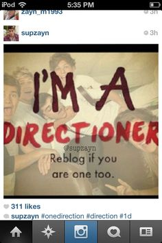Im a Directioner. How many of you guys are!? Comment and lets see! :)