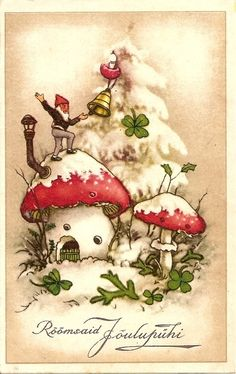Gnome's mushroom house in the snow with 4 leaf clover - vintage postcard Noel Christmas, Vintage Christmas Cards, Christmas Images, Vintage Cards, Vintage Postcards, Christmas Crafts, Christmas Presents, Mushroom House, Images Vintage