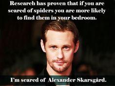 Alexander Skarsgard. LOL
