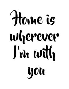 Home is Wherever I'm With You INSTANT DOWNLOAD by ViewThroughMyLens on Etsy