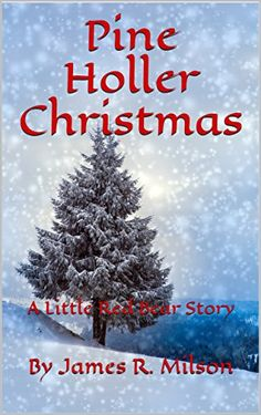 Pine Holler Christmas: A Little Red Bear Story by By Jame... https://www.amazon.com/dp/B01N68A9VN/ref=cm_sw_r_pi_dp_x_zogoyb1Z700V3