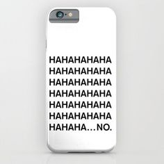 Haha iPhone 6s Case