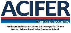 Jornal Sobral: Acifer - Produção Industrial - Geografia