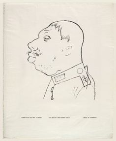Made in Germany (Den macht uns keiner nach), by George Grosz, drawn in pen 1919, photo-lithograph published 1920 in the portfolio God with us (Gott mit Uns). Sheet 48.3×39.1 cm. In the collection of the MOMA.