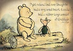 Make that first step gratitude. And if you're someone who has been lucky enough to learn that lesson already, then here are five habits of the highly grateful person you may already be exhibiting: piglet_gratitude_winnie_the_pooh Winnie The Pooh Quotes, Winnie The Pooh Friends, Piglet Quotes, Gratitude Quotes, Attitude Of Gratitude, Express Gratitude, A Course In Miracles, Practice Gratitude, Pooh Bear