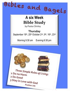 """""""BIBLES & BAGLES"""" Bible Study  Thursdays, September 18th, 25th. October  2nd, 9th, 16th, 23rd  at The Redeemer of Calvary, UMC     5001 W  Gunnison St. Chicago, IL  773 545 8989              Morning 9:30 am - Evening 6:30 pm"""