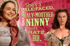 You're a pale-faced, mealy-mouthed ninny. Actually trout-mouthed is a better description of you.