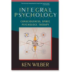 Integral Psychology: