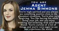 Marvel's Agents of S.H.I.E.L.D. - Personality Quiz. YYEEAAA!!! I GOT SIMMONS!!!