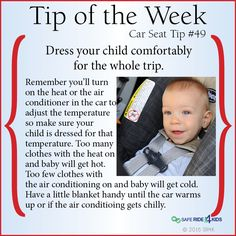 Dress your child comfortably for the whole trip.