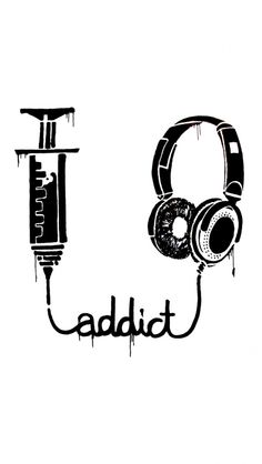 Music is kind of addictive
