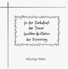 Herzensgruesse; Mit handgemachten Karten Freude verschicken | Trauerkarten Christmas Party Invitations, Condolences, Change Is Good, Printable Quotes, Sympathy Cards, Scrapbook Cards, Quotes To Live By, Hand Lettering, Poems