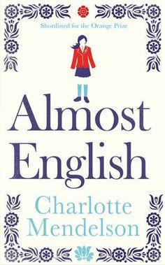 Almost English: Charlotte Mendelson: Books