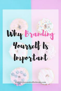 Why Branding Yourself Is Important