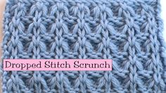 Fancy Stitch Combo - Dropped Stitch Scrunch