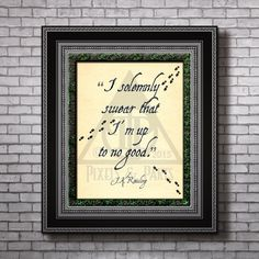 Harry Potter Quote | Pop culture | J.K. Rowling | Solemnly swear that i'm up to no good | Art Print | Literature and Movie | by PixelsandParts on Etsy