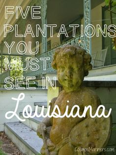 5 Plantations You Must See in Louisiana | CosmosMariners.com