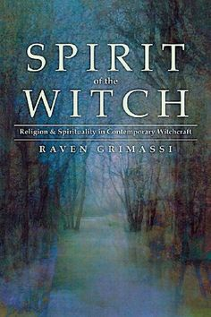 Spirit of the Witch: Religion  Spirituality in Contemporary Witchcraft by Raven Grimassi,http://www.amazon.com/dp/0738703389/ref=cm_sw_r_pi_dp_YUTqtb1JWTW73DG1
