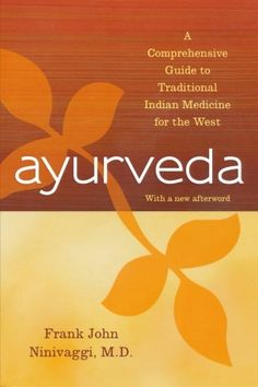 Download free Ayurveda: A Comprehensive Guide to Traditional Indian Medicine for the West pdf