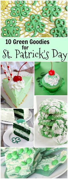 10 Green Goodies for St. Patrick's Day: including Shamrock Pretzels, Green Velvet Cheesecake Cake, Shamrock Shake, Shamrock Pie, Green Gooey Butter Cookies and more!