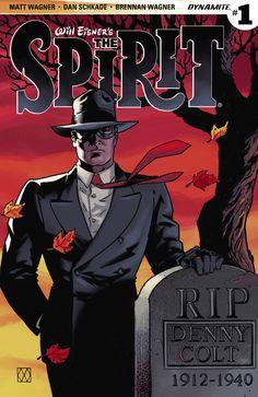 Will Eisner's The Spirit #1 - Who Killed the Spirit? (Issue)