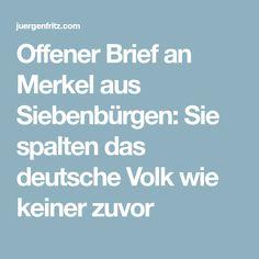 Offener Brief an Merkel aus Siebenbürgen: Sie spalten das deutsche Volk wie keiner zuvor