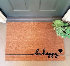 Be Happy Doormat from Etsy                                                                                                                                                      More
