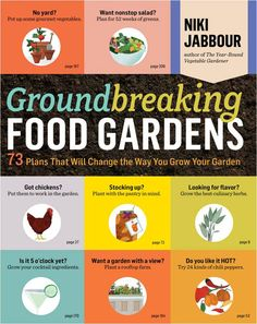 """Groundbreaking Food Gardens (Storey Publishing, 2014) by Niki Jabbour is a stellar collection of unique food garden plans from some of the best gardeners and designers in North America. Choose from 73 plans, each with its own theme and detailed illustration. In this excerpt, get plans for growing a productive container garden."""