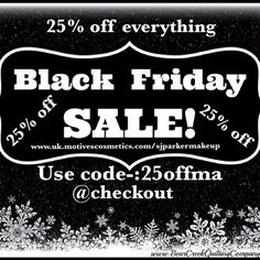 BLACK FRIDAY Is upon us yay The code for my MASSIVE 25% OFF everything sale is LIVE on my website RIGHT NOW from cosmetics to health and wellbeing to pet care  Use code 25offma at check out   UK  www.uk.shop.com/sjparkermakeup   www.uk.motivescosmetics.com/sjparkermakeup   USA   www.shop.com/sjparkermakeup   www.motivescosmetics.com/sjparkermakeup #massive #sale #discount #25off #blackfriday #makeup #shopOnshop #motives