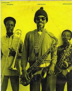 """buttondownmoda: """"Horn section of The Revolutionaries.. Vin Gordon, Tommy McCook and Herman Marquis. """""""