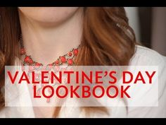 A Valentine's Day Lookbook | Broke But Bougie