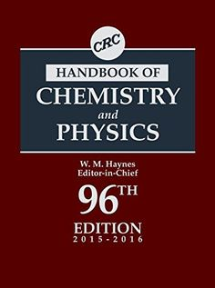 Crc Handbook Of Chemistry And Physics, Edition by William M. Haynes The book is related to genre of physics format of book is PDF and size of books Chemistry Textbook, Chemical Engineering, Urdu Novels, Books To Read Online, Do You Really, Free Ebooks, Audio Books, Physics, Reading