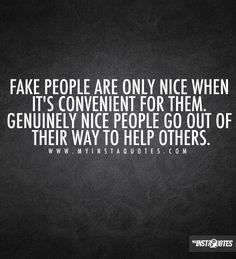 being selfish, fake, girly, girls, girl, fake people, fake quotes, fake friends, fake friendships, fake boys, fake girls, honesty, truth