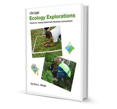 Life Logic: Ecology Explorations - Eva Varga