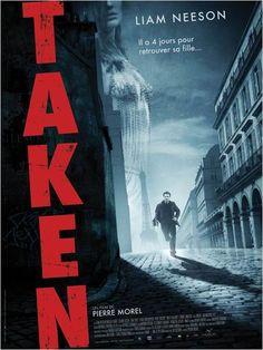 Taken - Liam Neeson, Pierre Morel
