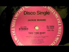 ▶ Jackie Moore -This time baby (1979-disco) - YouTube