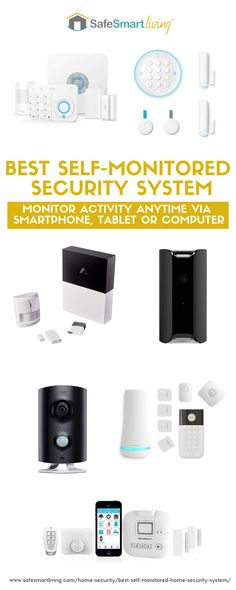 The Best Self Monitored Alarm Systems. Best Home Security System This Year. What To Look For in a Self-Monitored Security System. | home safety | surveillance system | household ideas | smart home gadgets | home gadgets | safety
