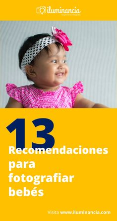 Esta es una entrada especial para madres y padres con mis 13 recomendaciones para fotografiar bebés obtenidas de las experiencias en el primer año de Alicia. Todas son recomendaciones caseras y muy sencillas que puedes aplicar con cualquier cámara...
