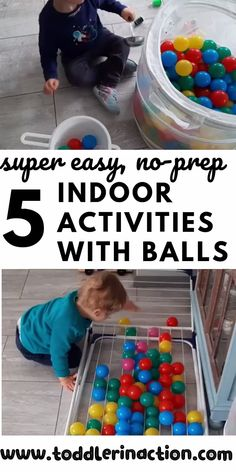 # indoor activities for old 5 super easy, no-prep, no-clean indoor toddler activities with balls practice gross motor fine motor Activities For 1 Year Olds, Indoor Activities For Toddlers, Motor Skills Activities, Toddler Learning Activities, Infant Activities, Outdoor Play For Toddlers, Infant Games, 4 Month Old Baby Activities, Outside Toys For Toddlers