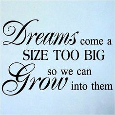 Don't just dream girls, go big! Great Quotes, Quotes To Live By, Me Quotes, Motivational Quotes, Inspirational Quotes, Quotes Pics, Hustle Quotes, Amazing Quotes, Just Dream