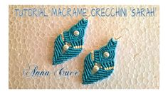 "Tutorial macramè orecchini ""Sarah""/Tutorial macramé earrings ""Sarah""/Diy..."