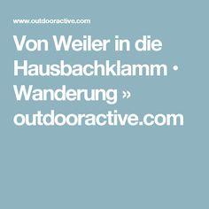 Von Weiler in die Hausbachklamm Seen, Bad, Hiking Trails, Travel Inspiration, Hiking, Places